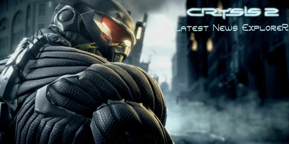 Crysis 2 Editor is available for Download