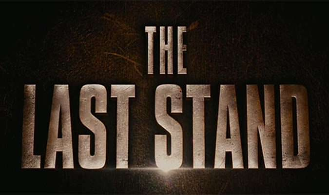 The Last Stand – Final Trailer
