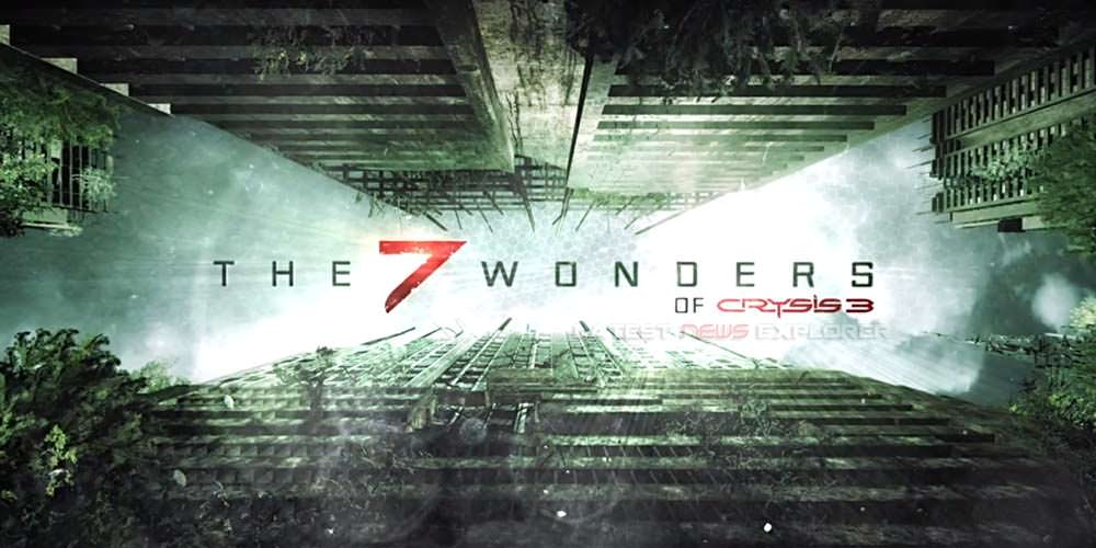 """The 7 Wonders of Crysis 3 – Episode 1: """"Hell of A Town"""""""