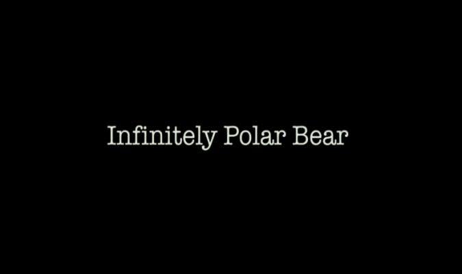 Infinitely Polar Bear – Trailer