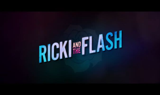 Ricki and the Flash – Trailer